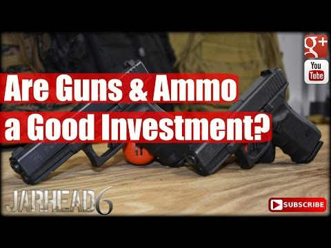 Are Guns and Ammo a Good Investment?