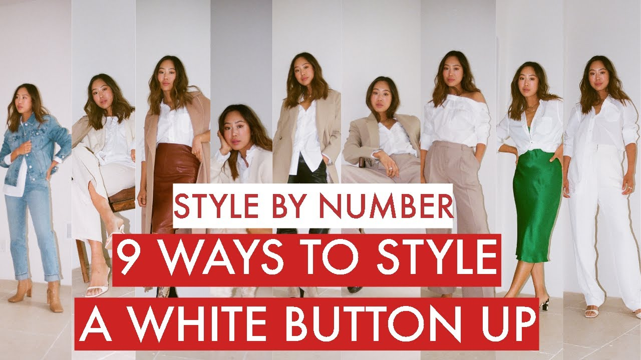 20 Ways To Wear A White Button Down Shirt   Style by Number   Aimee Song