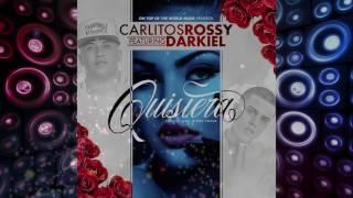 Carlitos Rossy Ft. Darkiel Omar - Quisiera (Cover Audio)