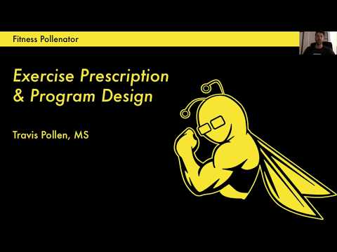 Fitness Pollenator – Exercise Prescription and Program Design
