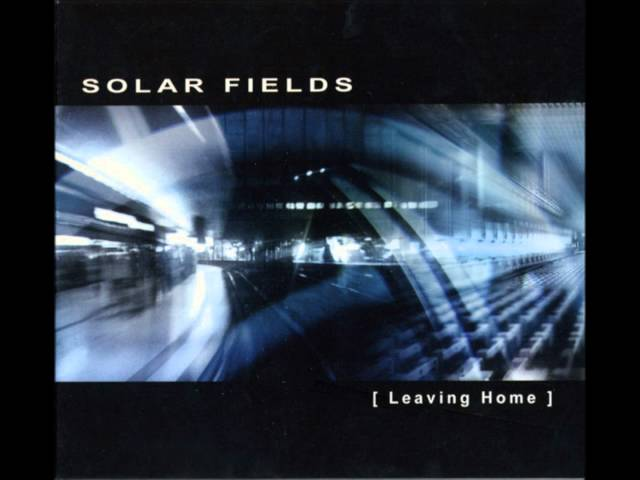 Solar Fields - Leaving Home [Full Album]