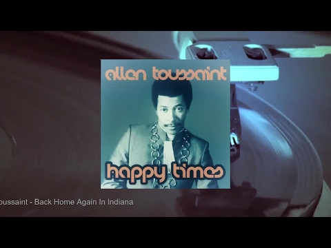 Allen Toussaint - Happy Times (Full Album)