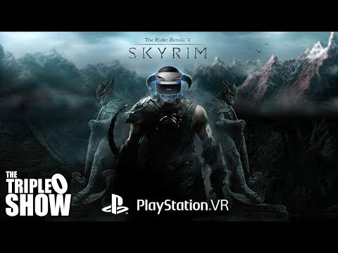 Skyrim VR and Growing Up Gaming with Carlos - The Triple O Show Episode 11