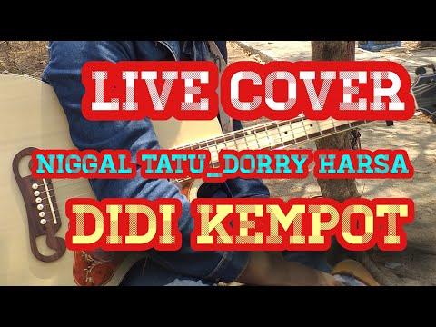 ninggal-tatu-_-didi-kempot-_-dorry-harsa-(-cover-_-mas-nono-official)