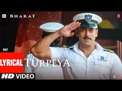 LYIRCAL: 'Turpeya' Song | Bharat | Salman Khan, Nora Fatehi | Vishal & Shekhar ft. Sukhwinder Singh