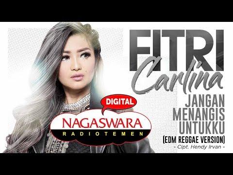 Fitri Carlina - Jangan Menangis Untukku (EDM Reggae Version) (Official Radio Release)