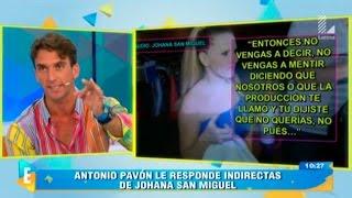 """Antonio Pavón a Johanna San Miguel: """"Que te saquen del programa"""""""