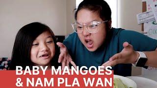 Baby Mangoes and Nam Pla Wan