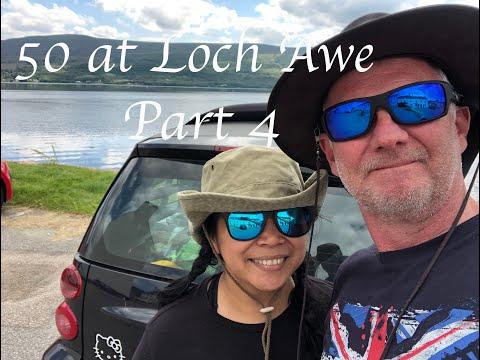 50 At Loch Awe Part 4