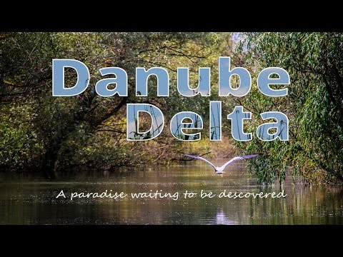 Danube Delta -  A paradise waiting to be discovered