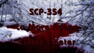 """SCP-354 - """"La Mare Rouge"""""""