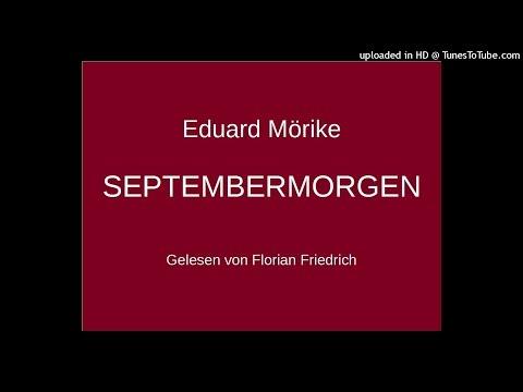 Eduard Mörike: SEPTEMBERMORGEN/SEPTEMBER MORNING (Gedicht zum Herbst) (Florian Friedrich)