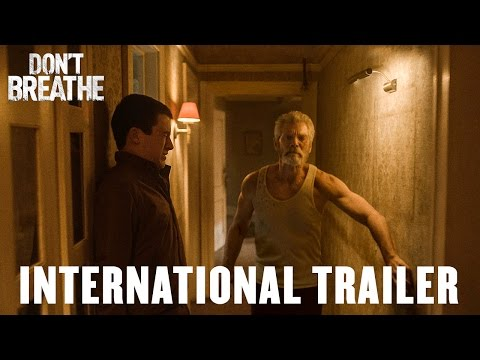 DON'T BREATHE - First International Trailer