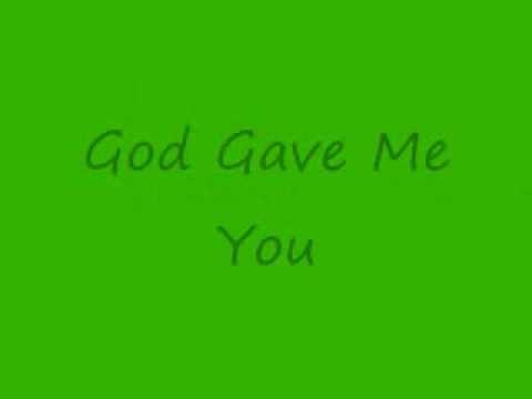 God Gave Me You Lyrics