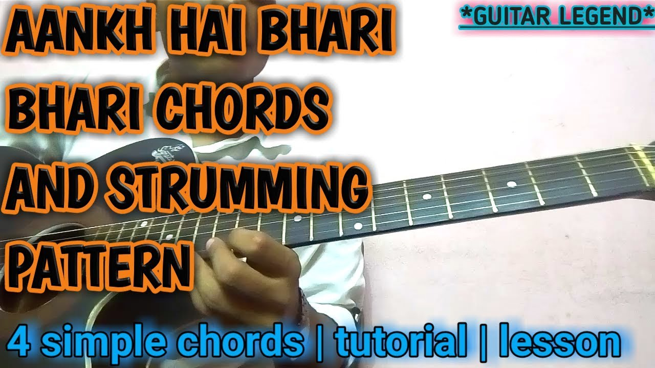 Aankh Hai Bhari Bhari Guitar Lesson Chordsstrumming With Lead Youtube