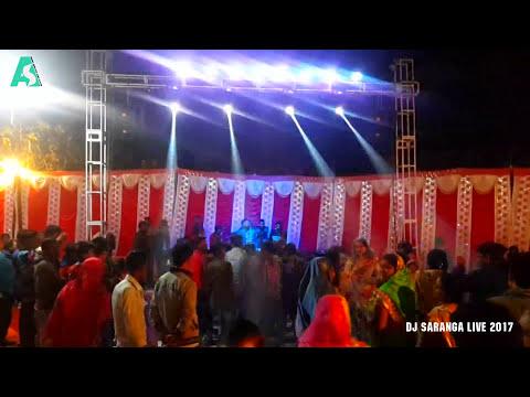 Dj Saranga Live 2017