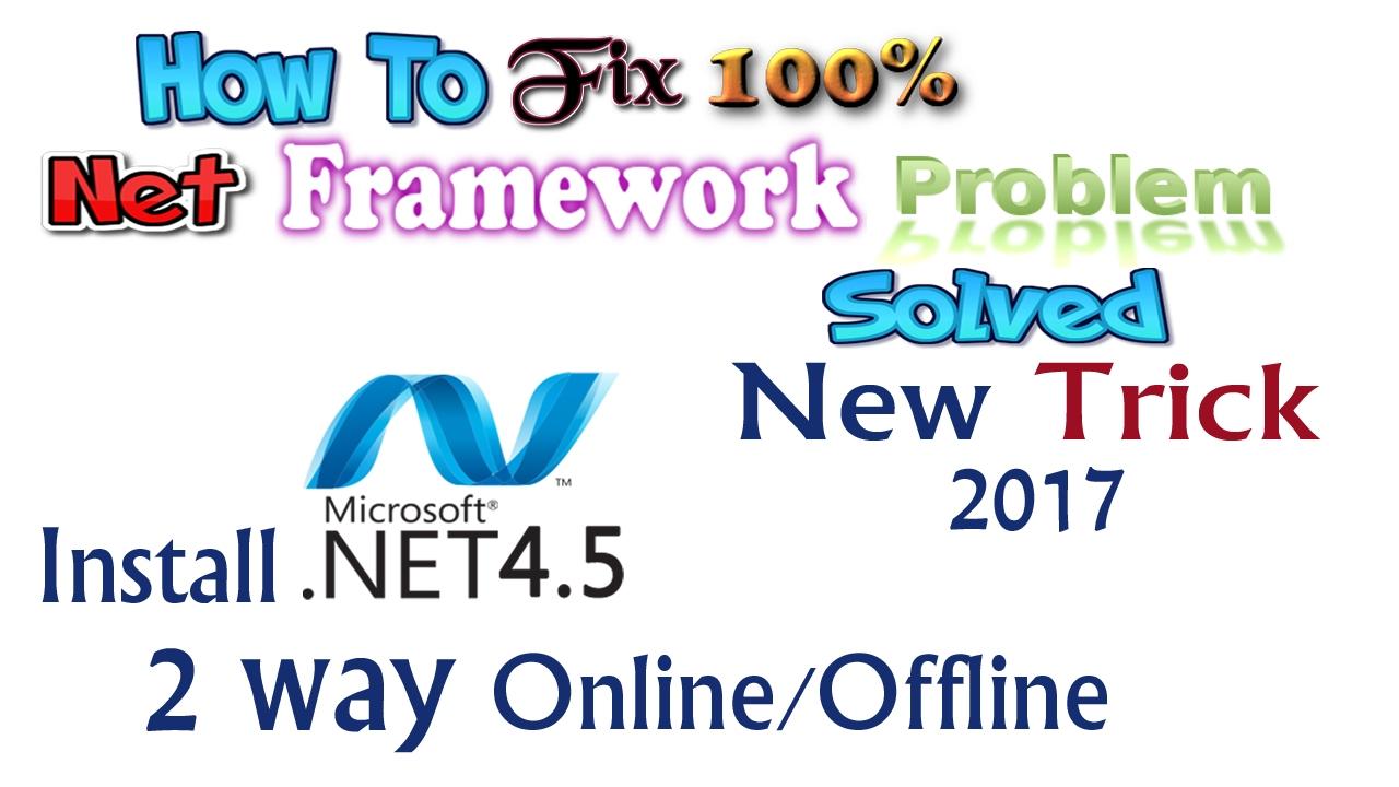 How To Fix Net Framework 4 5 For Windows 2017 | How To Install Net  Framework 4 5 on windows 2017