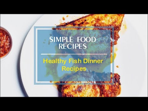 Healthy Fish Dinner Recipes