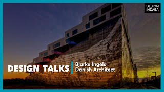 Bjarke Ingels on the expanded role of the architect thumbnail