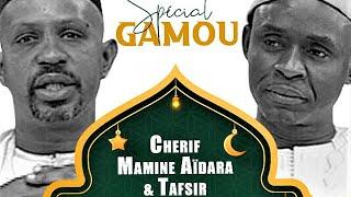 🛑SPÉCIAL GAMOU RAMADAN 2021 AVEC TAFSIR ABDOURAHMANE GAYE ET CHERIF MAMINE AIDARA