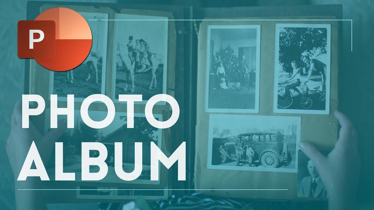 Powerpoint Photo Album 2 Quick Methods To Do It Youtube