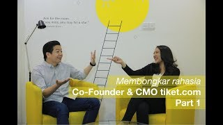Talks With Gaery Undarsa Co-Founder and CMO tiket.com - Part 1