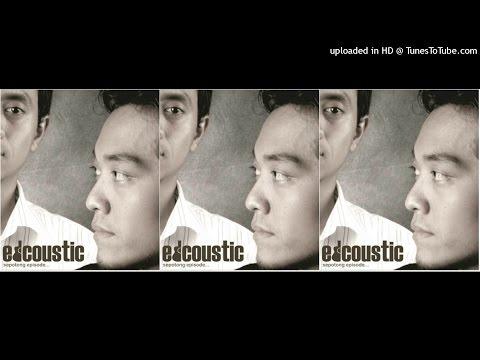 Edcoustic - Sepotong Episode (2015) Full Album