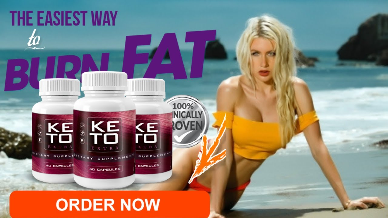 Keto Extra Reviews (Official Updated) - Burn Fat Instead Of Karbs