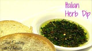 Italian Herb Dip like Carrabbas - Episode 288