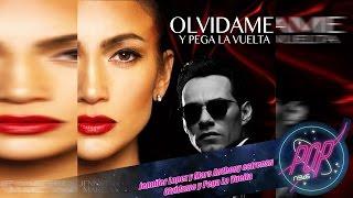 Jennifer Lopez & Marc Anthony estrenan Olvídame Y Pega La Vuelta + 2º disco en Español de J Lo