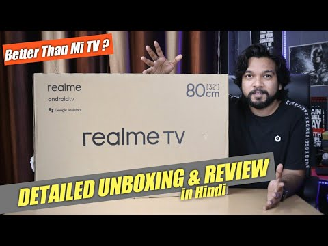 Realme TV 32 inch Unboxing & Review in Hindi|Android TV Detailed Review with Picture Quality & Sound