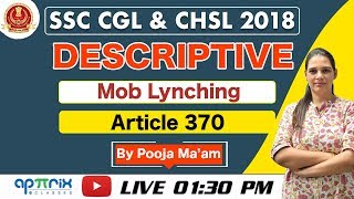 1:30 PM || Descriptive Essay || Mob Lynching & Article 370 || SSC CGL, CHSL 2018 | 05