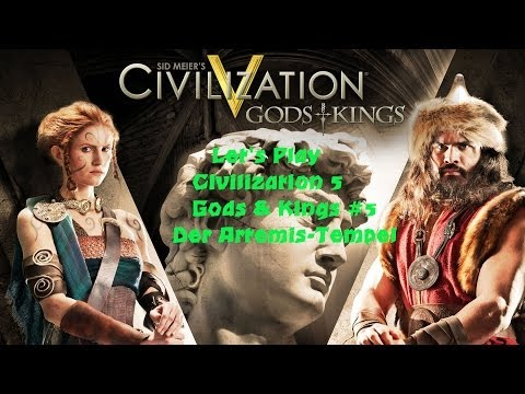 Civilization 5 - Gods and Kings #5 Der Artemis-Tempel | Deutsch HD FrostgrimUnlimited |