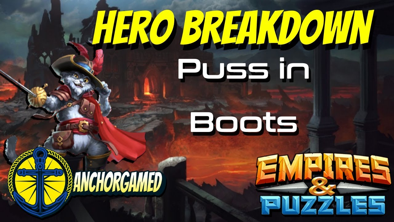 Puss In Boots Empires and Puzzles Hero Breakdown