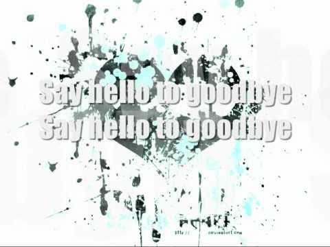 Hello to Goodbye- Shontelle with lyrics