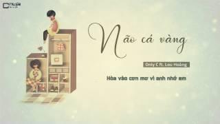 NÃO CÁ VÀNG   ONLY C ft.LOU HOÀNG   MV LYRIC HD