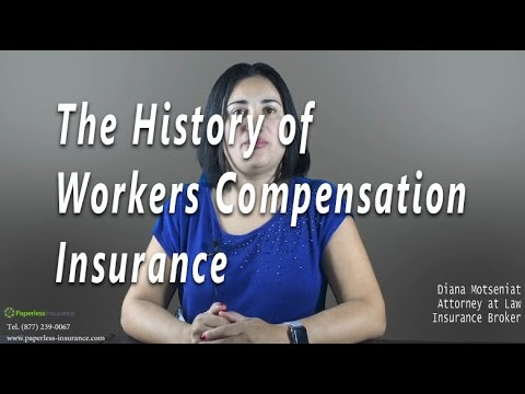 The History of Workers Compensation Insurance
