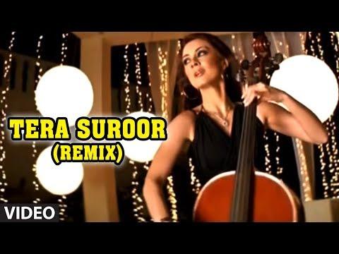 Tera Suroor Remix  Himesh Reshammiya Hit Album Song