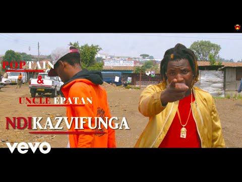 Poptain, Uncle Epatan - Ndikazvifunga (Official Video)