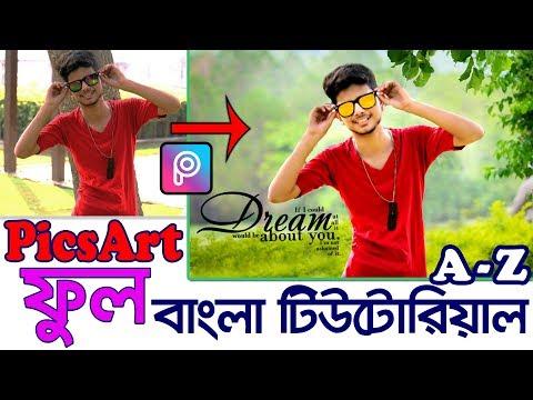 Picsart Full Bangla Tutorial A To Z   Beginners Must Watch   Picsart Editing Tutorial