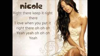 Nicole Scherzinger - Right There ft. 50 Cent Lyrics On Screen
