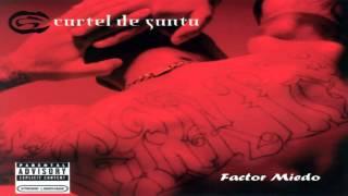 19.- Cartel De Santa - Factor Miedo [Vol.1]