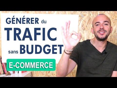 Comment Avoir du Trafic sans Budget Pub [e-commerce]