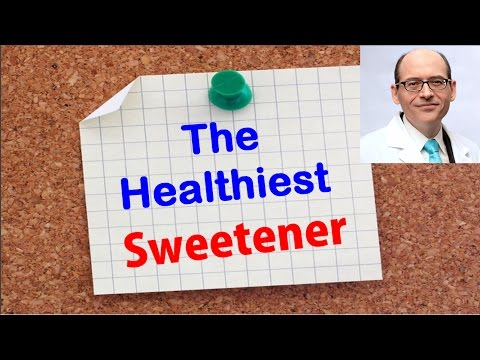 Which Sweetener Is Best For Health? | Dr Michael Greger