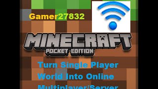 How To Turn Your Normal Minecraft Pe World Into Multiplayer So Friends Can Join