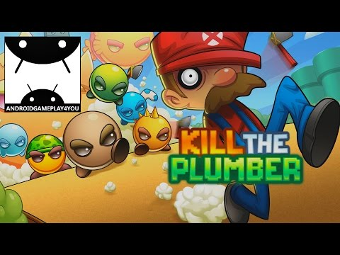 Kill the Plumber Android GamePlay Trailer (1080p)