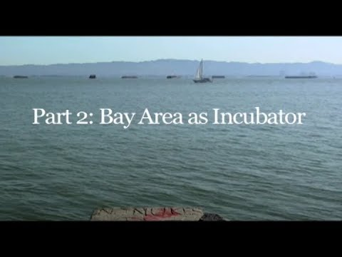 Ecology Emerges - Part 2 - Bay Area as Incubator