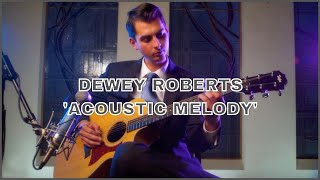 'Acoustic Melody' live by Dewey Roberts