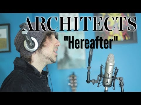 Hereafter (Acoustic Architects cover)
