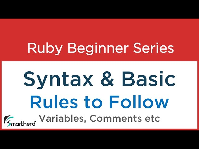 #4 Ruby Tutorial - Ruby Syntax & Basic Rules - Variables - comments